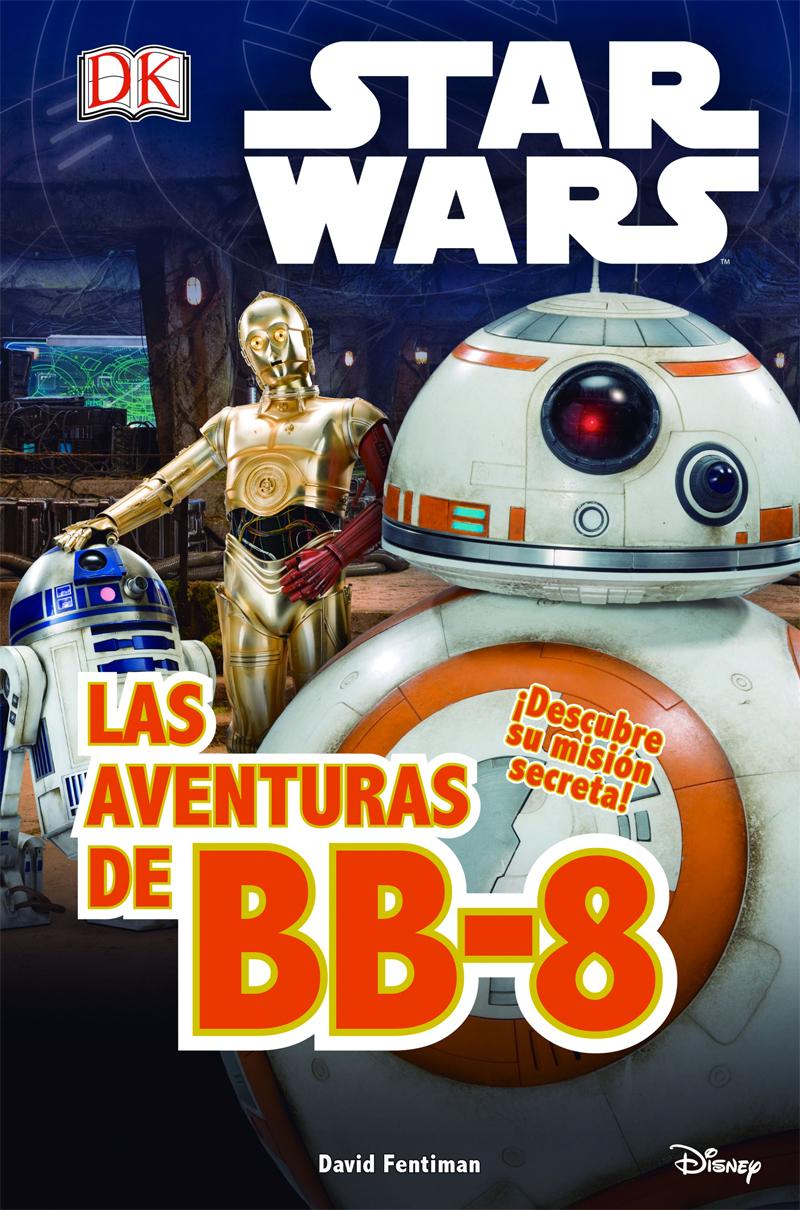 Libros Star Wars: Las aventuras de BB-8